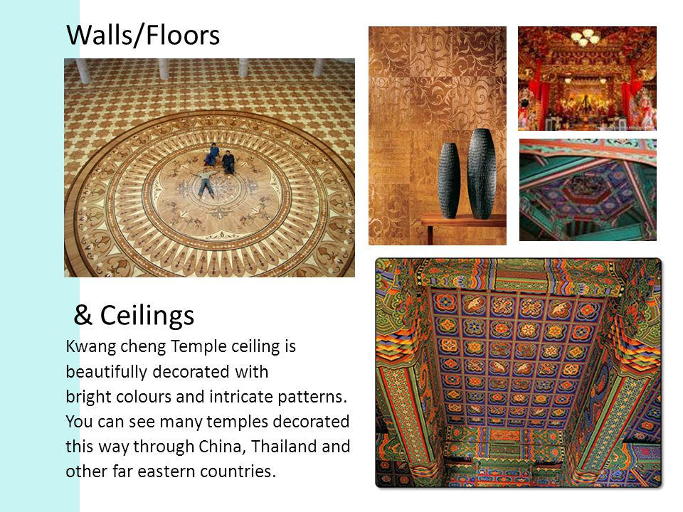 Walls/Floors & Ceilings Kwang cheng Temple ceiling is beautifully decorated with bright colours and intricate patterns.