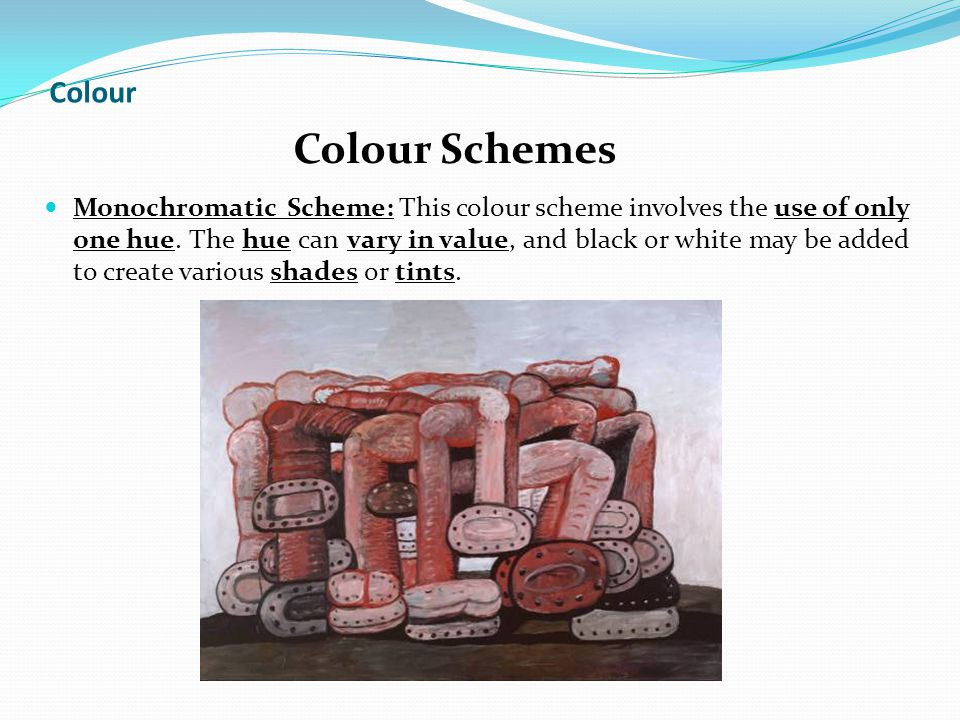 Colour Monochromatic Scheme: This colour scheme involves the use of only one hue.