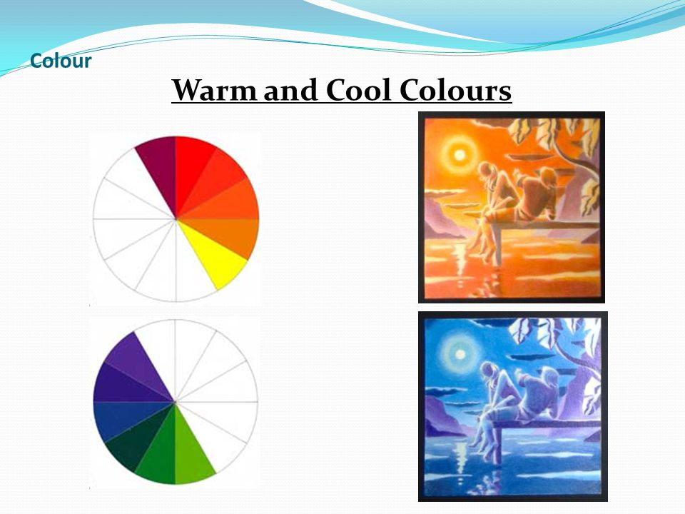 Colour Warm and Cool Colours