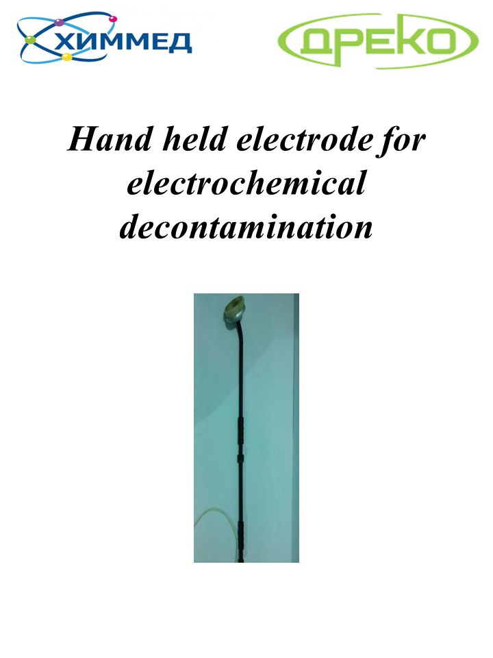 Hand held electrode for electrochemical decontamination