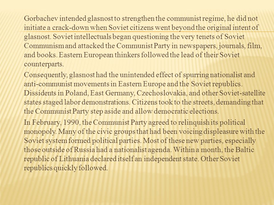 The Soviet Union had grown to a size large enough to the point where it became cumbersome to continue state planning.