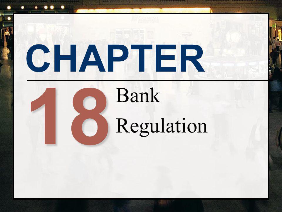 CHAPTER 18 Bank Regulation