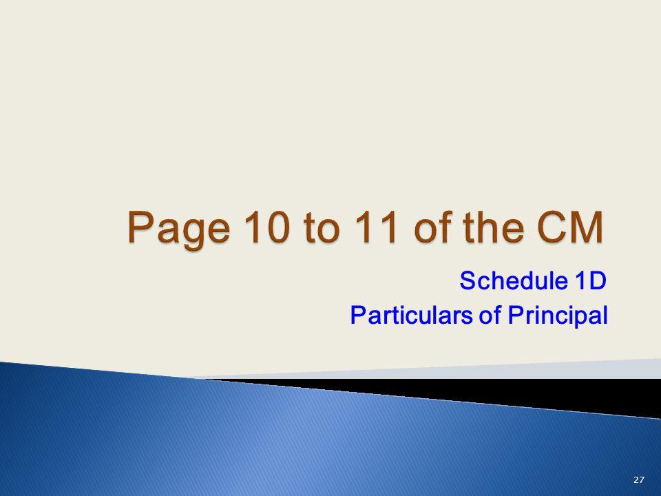 Schedule 1D Particulars of Principal 27
