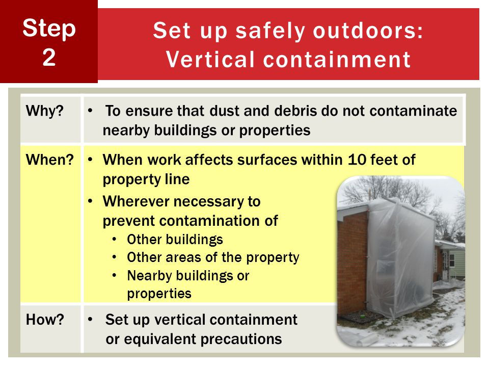 23 Set up safely outdoors: Vertical containment Step 2 Why.