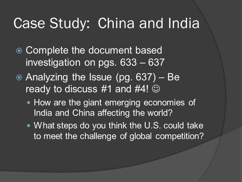 Case Study: China and India Complete the document based investigation on pgs.