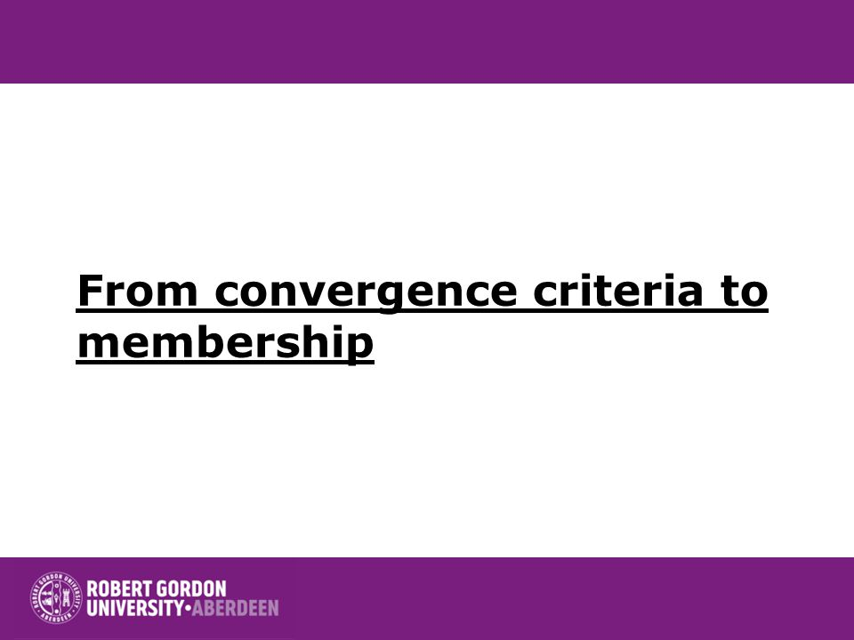 From convergence criteria to membership