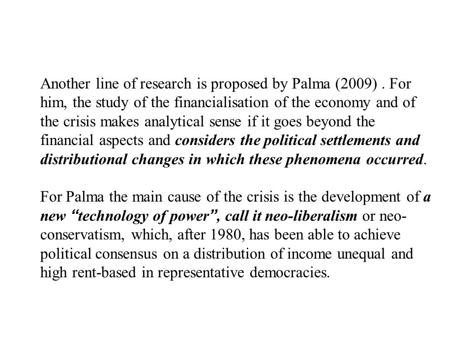 Another line of research is proposed by Palma (2009).