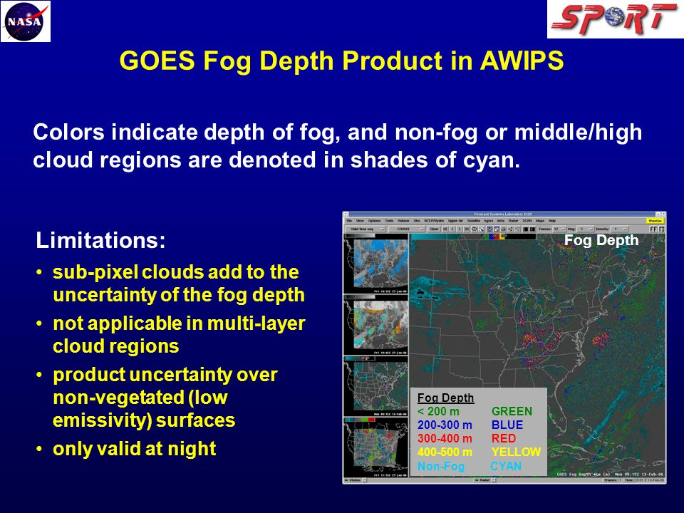 GOES Fog Depth Product in AWIPS Colors indicate depth of fog, and non-fog or middle/high cloud regions are denoted in shades of cyan.