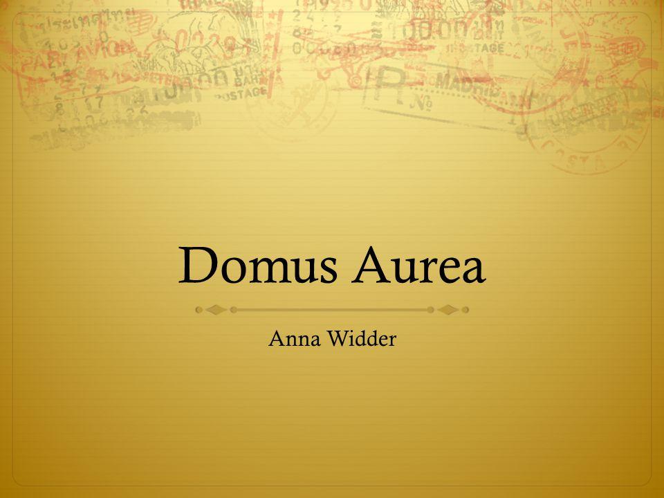 Domus Aurea Anna Widder