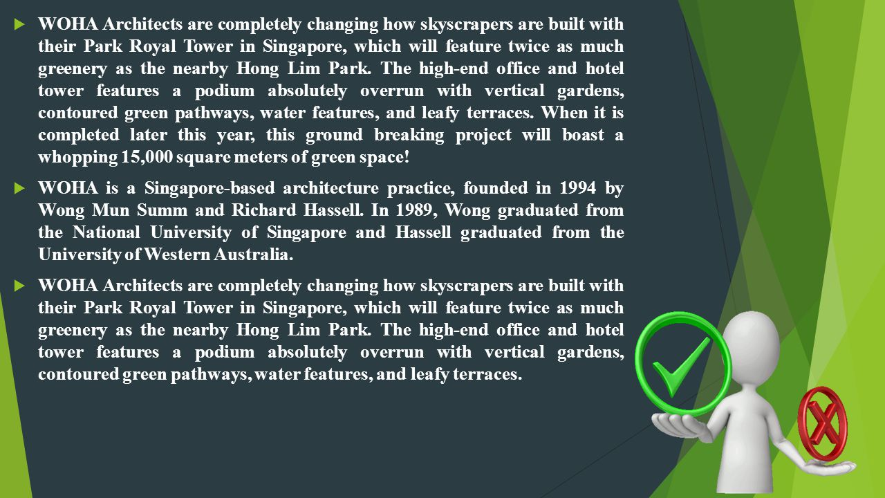 WOHA Architects are completely changing how skyscrapers are built with their Park Royal Tower in Singapore, which will feature twice as much greenery as the nearby Hong Lim Park.