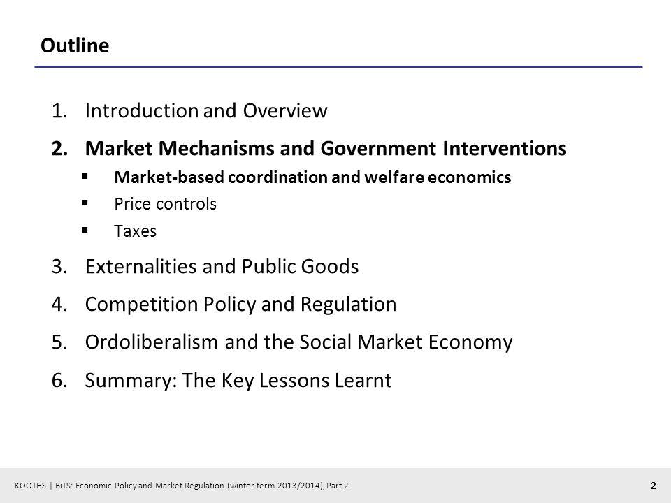 KOOTHS   BiTS: Economic Policy and Market Regulation (winter term 2013/2014), Part 2 3 Pareto efficiency
