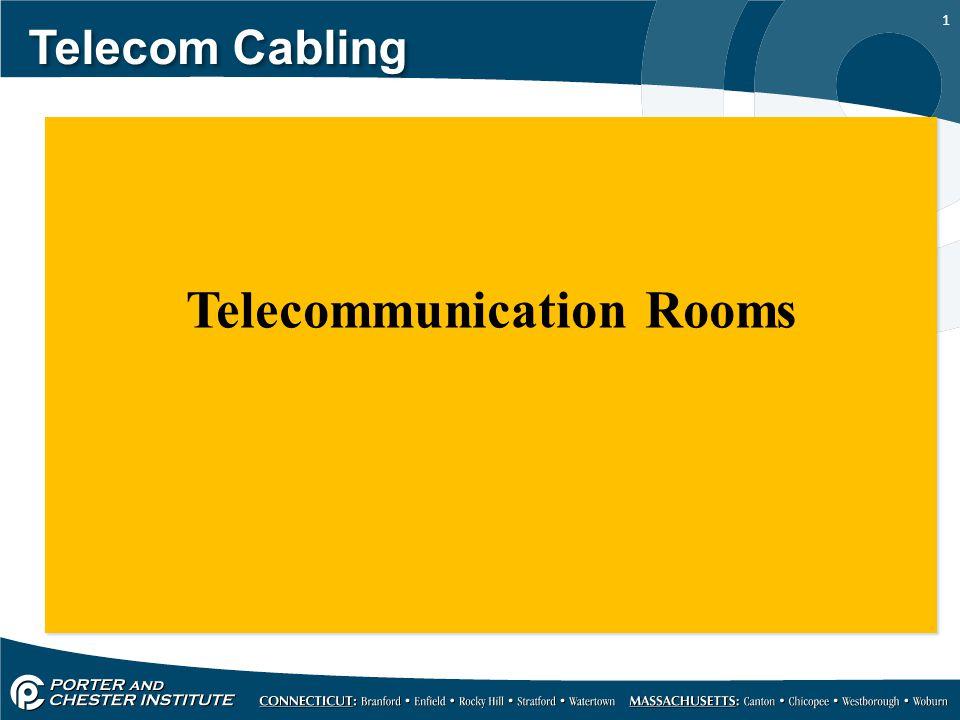 1 Telecom Cabling Telecommunication Rooms