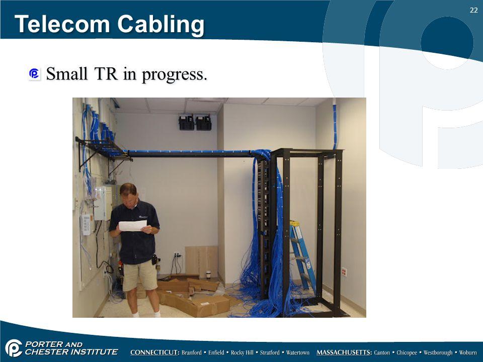 22 Telecom Cabling Small TR in progress.