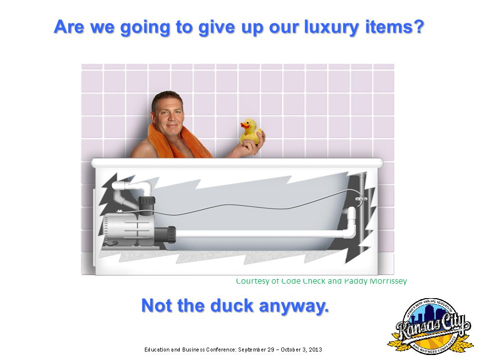 Are we going to give up our luxury items.