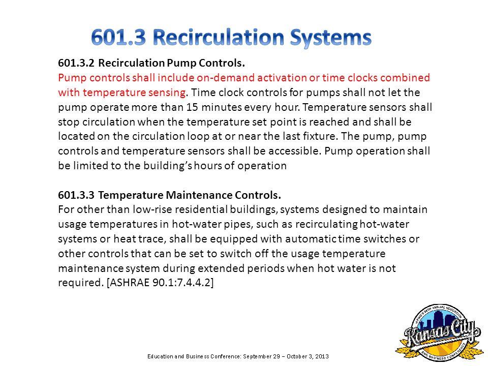 601.3.2 Recirculation Pump Controls.