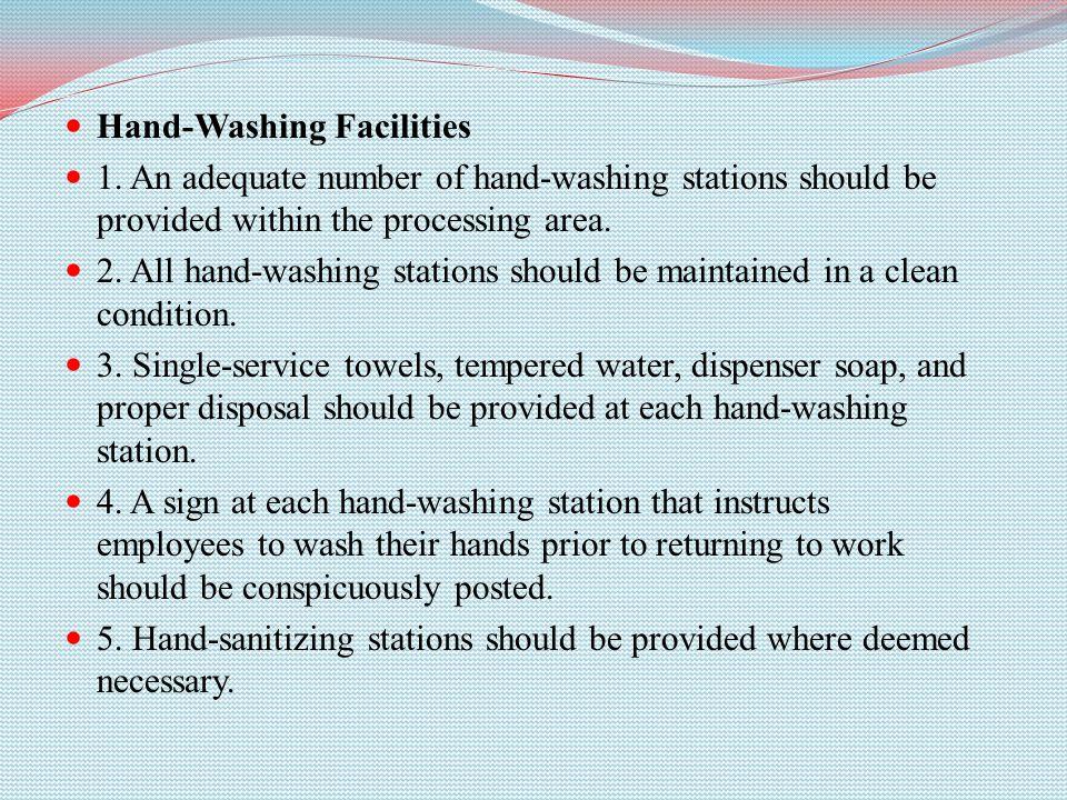 Hand-Washing Facilities 1.
