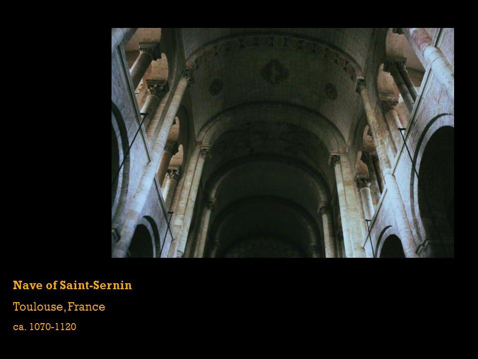 Nave of Saint-Sernin Toulouse, France ca. 1070-1120