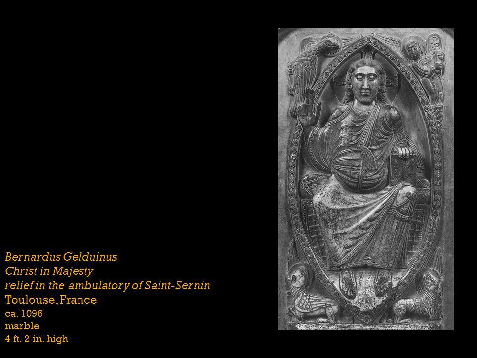 Bernardus Gelduinus Christ in Majesty relief in the ambulatory of Saint-Sernin Toulouse, France ca. 1096 marble 4 ft. 2 in. high