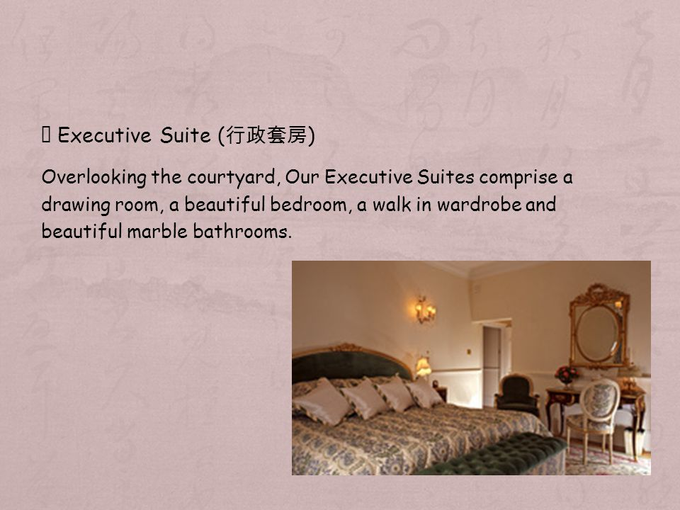 Executive Suite ( ) Overlooking the courtyard, Our Executive Suites comprise a drawing room, a beautiful bedroom, a walk in wardrobe and beautiful marble bathrooms.