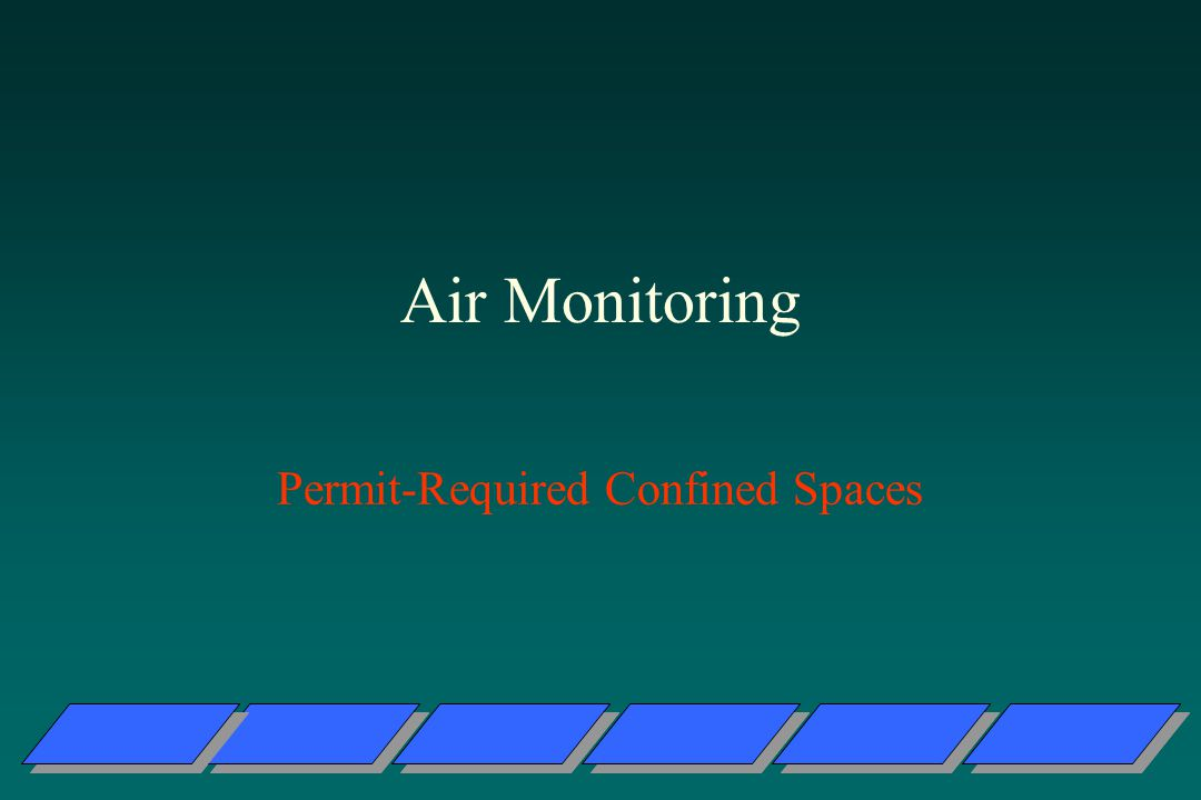 Air Monitoring Permit-Required Confined Spaces