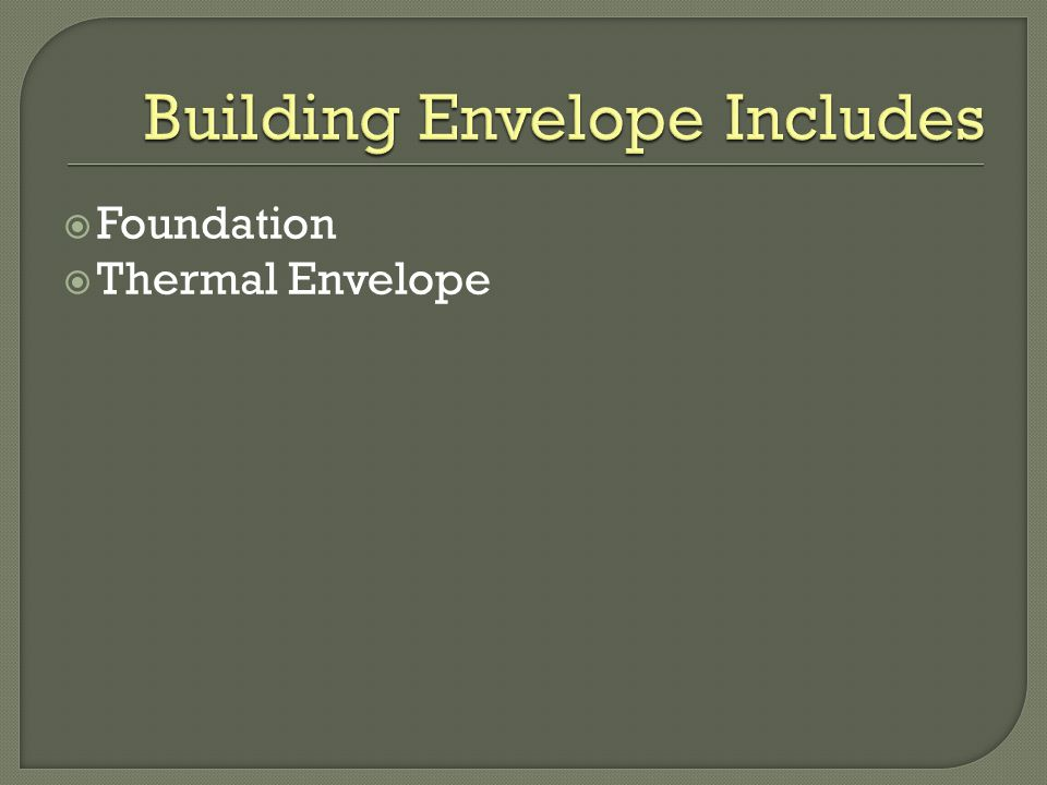 Foundation Thermal Envelope