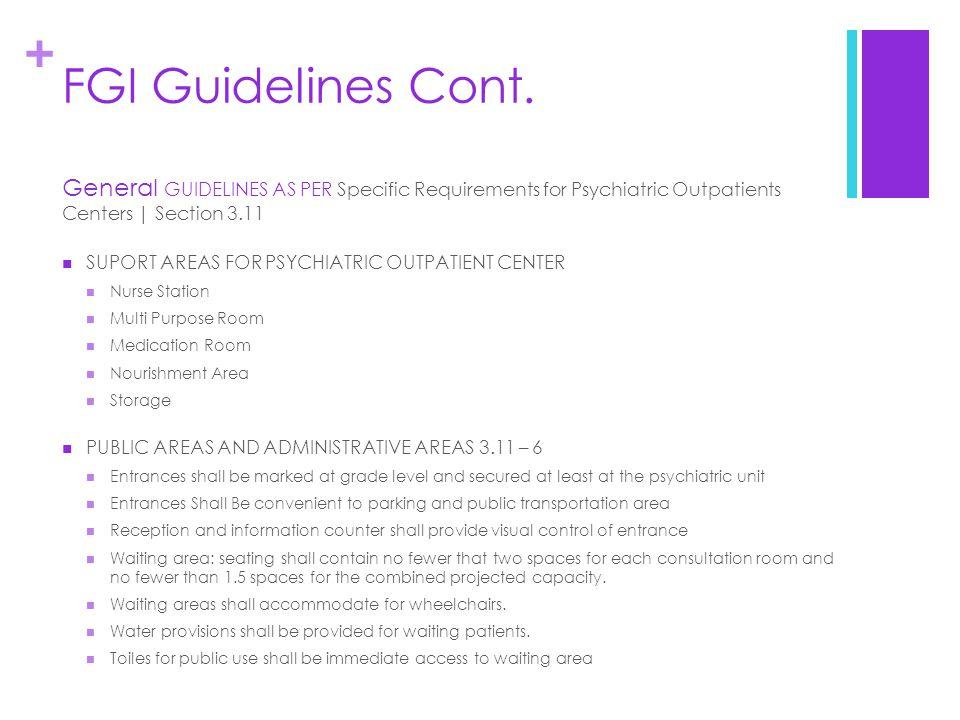 + FGI Guidelines Cont.