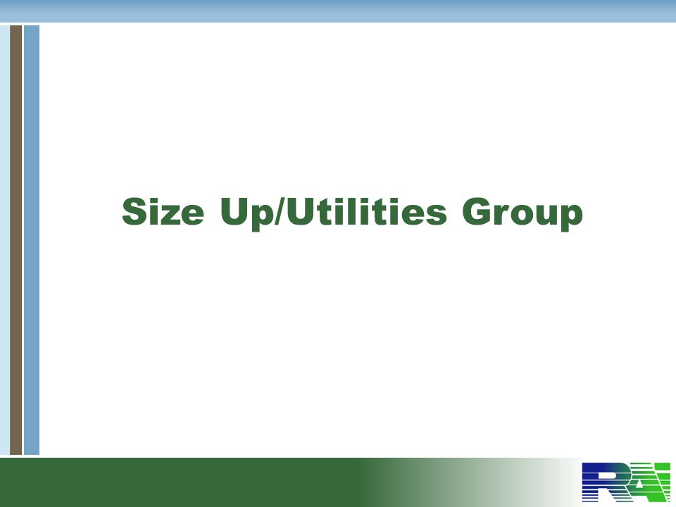 Size Up/Utilities Group