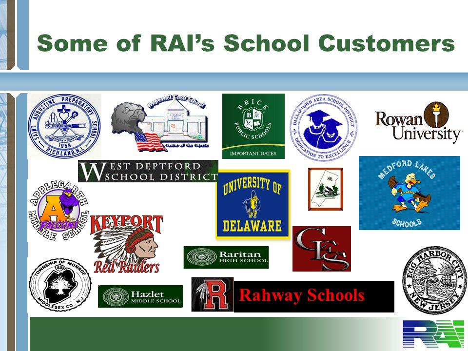 Some of RAIs School Customers Rahway Schools