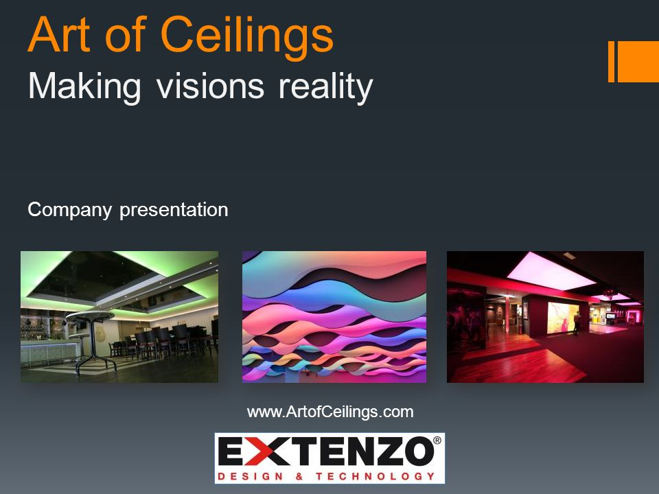 Art of Ceilings Gallery For more photos, technical info, PDFs and a lot more, please visit our website at www.artofceilings.comwww.artofceilings.com Restaurant Shop Office Home Shop Anywhere
