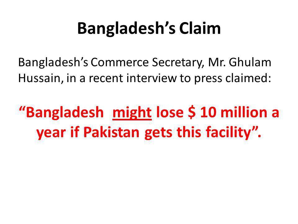 Bangladeshs Claim Bangladeshs Commerce Secretary, Mr.