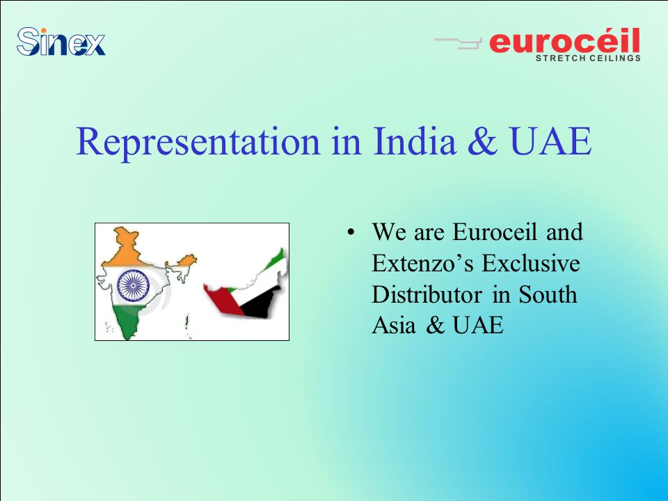 Representation in India & UAE We are Euroceil and Extenzos Exclusive Distributor in South Asia & UAE