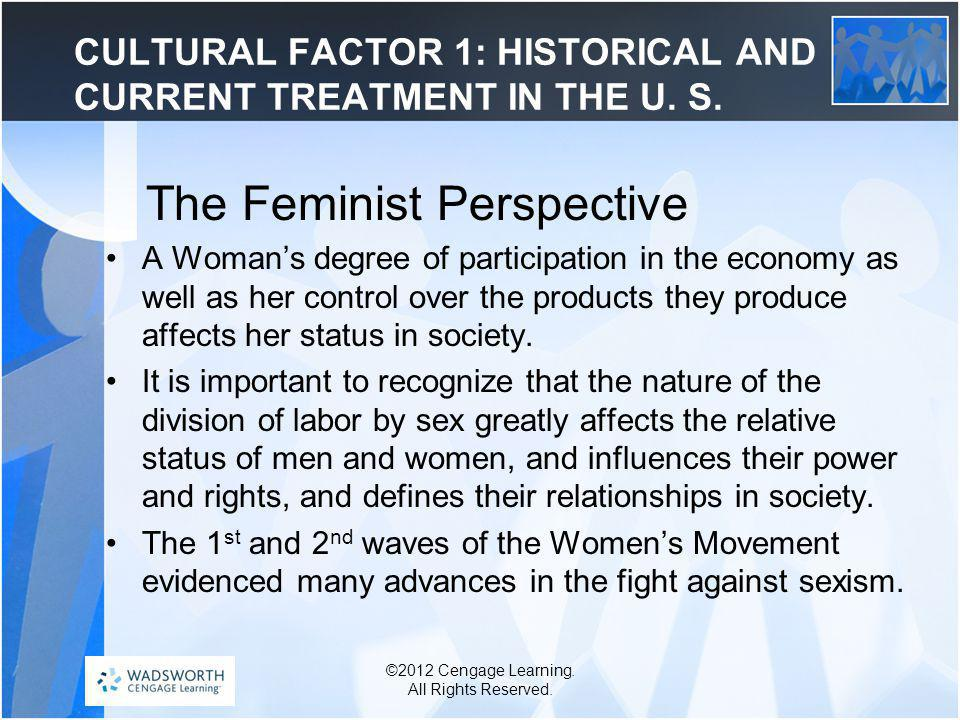CULTURAL FACTOR 1: HISTORICAL AND CURRENT TREATMENT IN THE U.