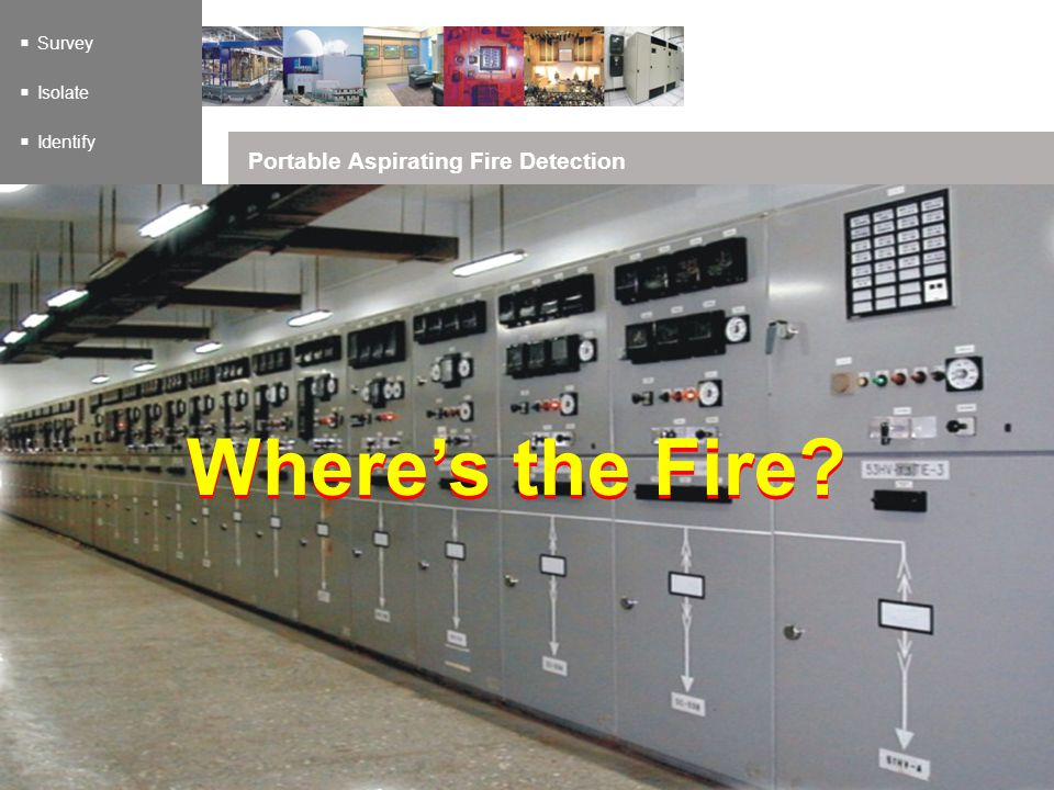 Survey Isolate Identify Portable Aspirating Fire Detection Wheres the Fire