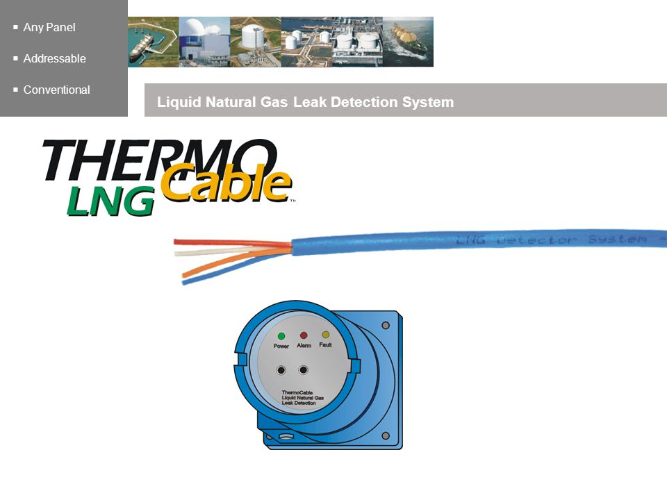 Any Panel Addressable Conventional Liquid Natural Gas Leak Detection System