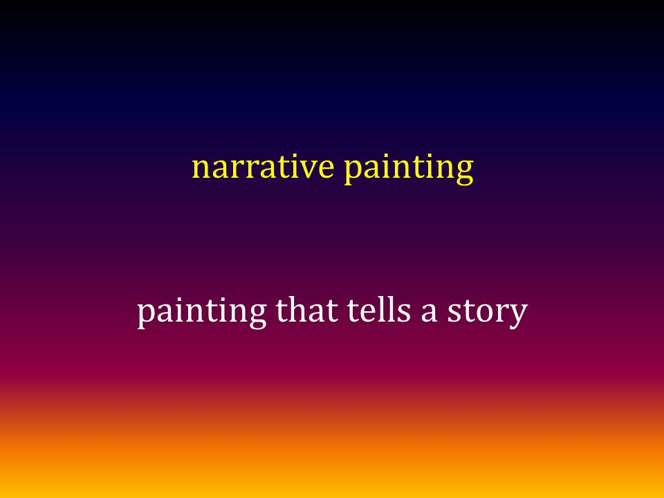 narrative painting painting that tells a story