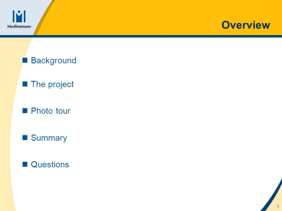 2 Overview Background The project Photo tour Summary Questions