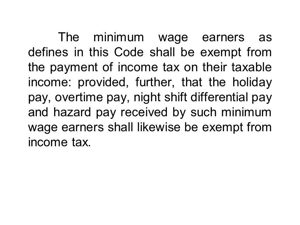 Gross Compensation Income Vacation Leave Bonus/Incentives –Christmas Bonus –Incentive Pay –Productivity Bonus –Anniversary Bonus Commission Profit Sharing Retirement Benefit