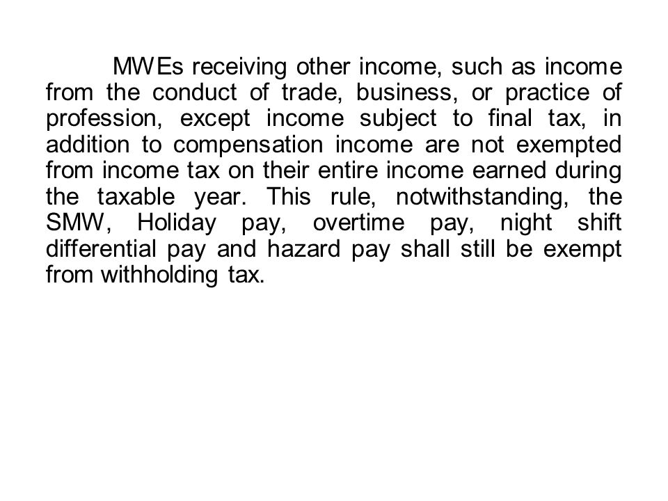 The following shall be considered as de minimis benefits not subject to income tax, hence, not subject to withholding tax on compensation income of both managerial and rank and file employees: a.Monetized unused vacation leave credits of employees not exceeding ten (10) days during the year and the monetized value of leave credits paid to government officials and employees; b.Medical cash allowance to dependents of employees not exceeding P750.00 per employee per semester of P125 per month;