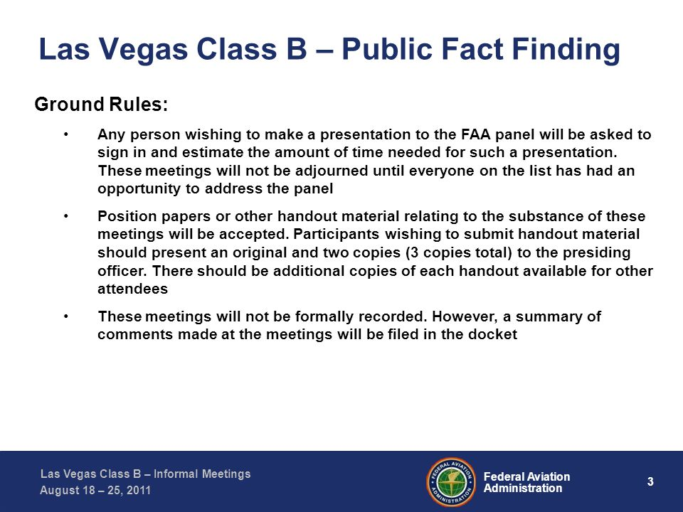 34 Federal Aviation Administration Las Vegas Class B – Informal Meetings August 18 – 25, 2011 Vertical Compression – V394 SHEAD7 departures in a free climb or climbing via clearance, are simulated to be climbing through 9,000 ft.