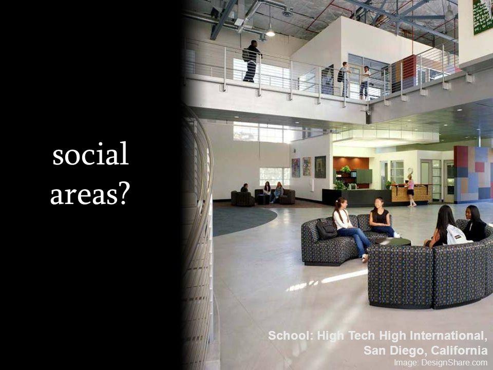 social areas? School: High Tech High International, San Diego, California Image: DesignShare.com