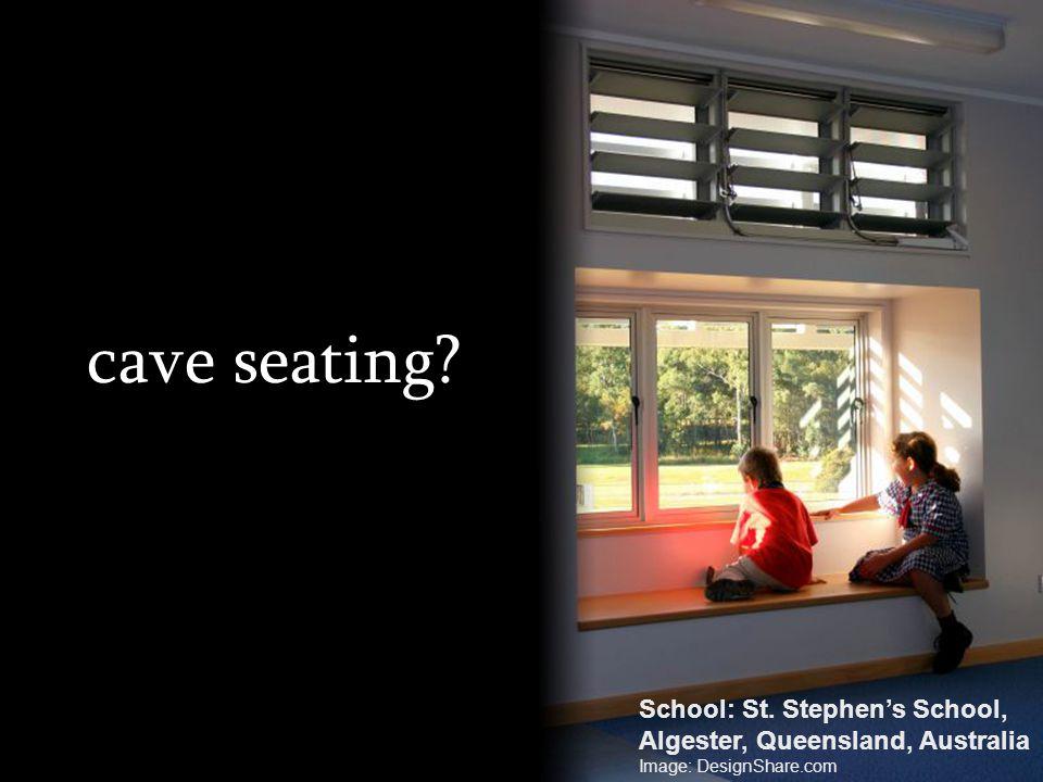 cave seating? School: St. Stephens School, Algester, Queensland, Australia Image: DesignShare.com