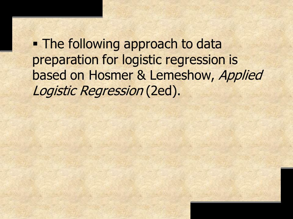 The following approach to data preparation for logistic regression is based on Hosmer & Lemeshow, Applied Logistic Regression (2ed).