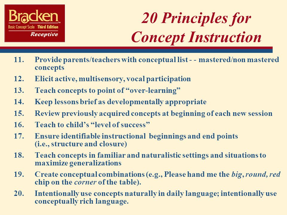 11.Provide parents/teachers with conceptual list - - mastered/non mastered concepts 12.