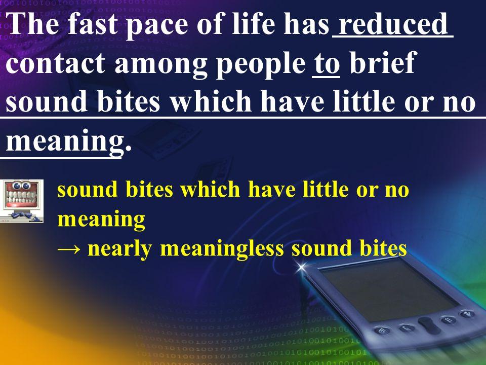 The Introduction of Sound Bite sound bites sound bite sound bite