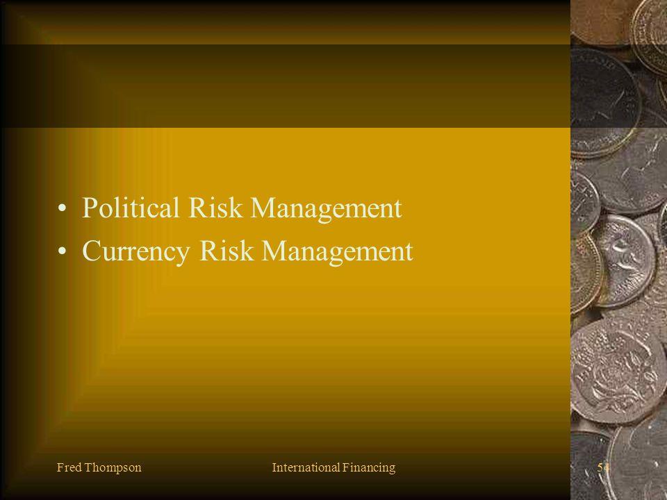 Fred ThompsonInternational Financing53