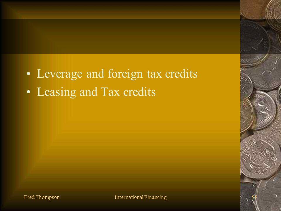 Fred ThompsonInternational Financing54 Political Risk Management Currency Risk Management