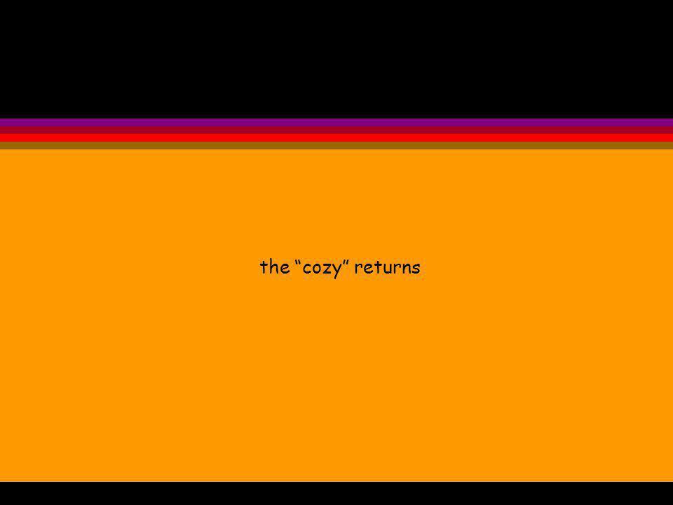 the cozy returns
