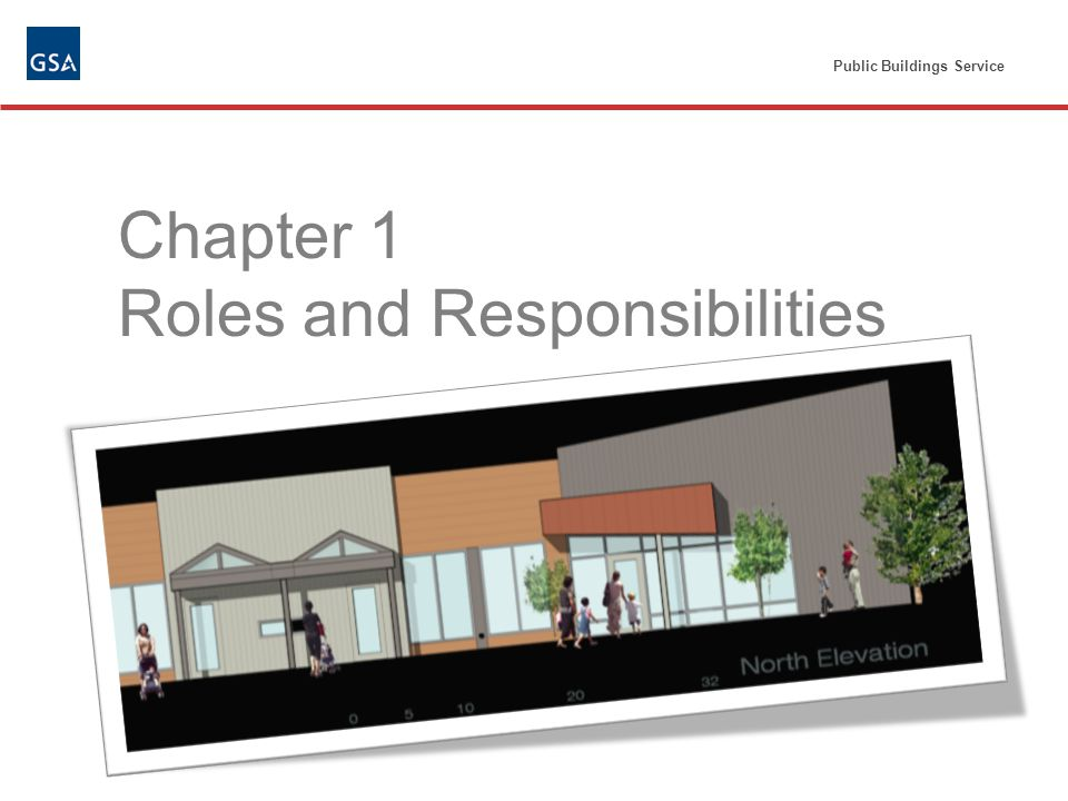Public Buildings Service Chapter 1 Roles and Responsibilities