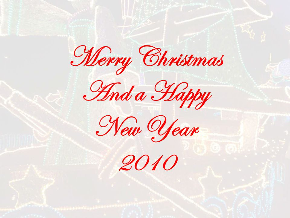 Merry Christmas And a Happy New Year 2010
