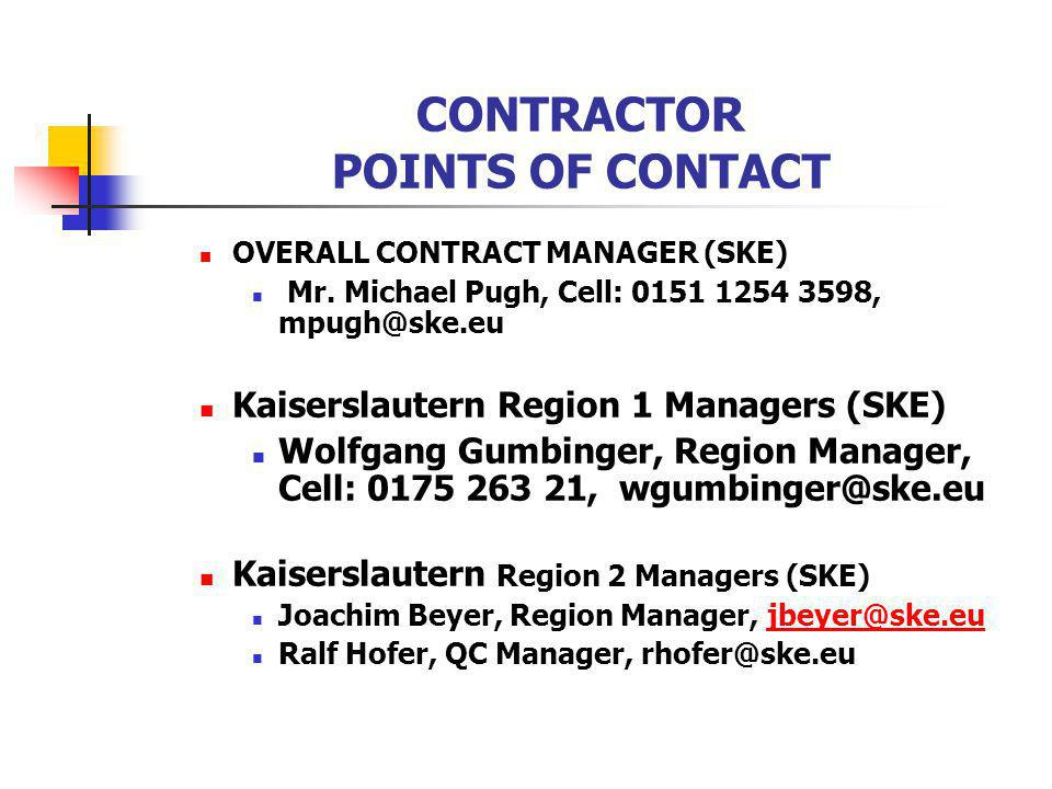 CONTRACTOR POINTS OF CONTACT OVERALL CONTRACT MANAGER (SKE) Mr.